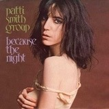 Because The Night / God Speed - Patti Smith Group