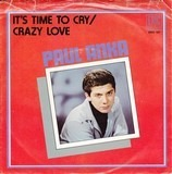 It's Time To Cry / Crazy Love - Paul Anka