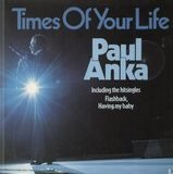 Times of Your Life - Paul Anka
