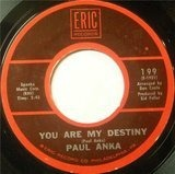 You Are My Destiny / Let The Bells Keep Ringing - Paul Anka