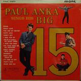 Paul Anka Sings His Big 15 - Paul Anka