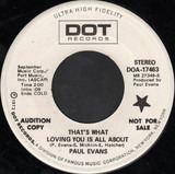 That's What Loving You Is All About - Paul Evans