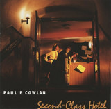 Second-Class Hotel - Paul F. Cowlan