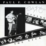 Living The Life - Paul F. Cowlan