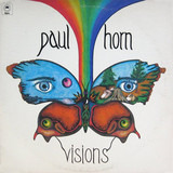 Visions - Paul Horn