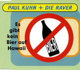 Es Gibt Kein Bier Auf Hawaii - Paul Kuhn + Die Raver