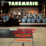 Tanzmusik Heute: Hits Von Gestern Und Boogie & Blues (Originalaufnahme Aus Der Gleichnamigen SFB-Fe - Paul Kuhn Und SFB Tanzorchester