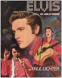 Elvis In Hollywood - Paul Lichter