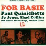 For Basie - Paul Quinichette , Shad Collins , Freddie Green , Walter Page , Jo Jones , Nat Pierce