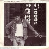 Why Does A Man Have To Be Strong / A Matter Of Fact - Paul Young