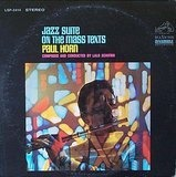 Jazz Suite on the Mass Texts - Paul Horn