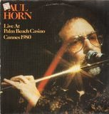 Live At Palm Beach Casino - Cannes 1980 - Paul Horn