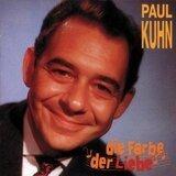 Die Farbe der Liebe - Paul Kuhn