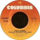 50 Ways To Leave Your Lover / Some Folks Lives Roll Easy - Paul Simon