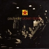 Broken Stones - Paul Weller