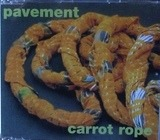 Carrot Rope - Pavement