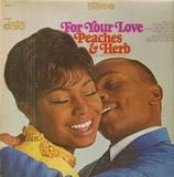 For Your Love - Peaches & Herb