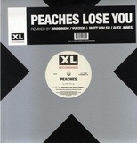 Lose You - Peaches