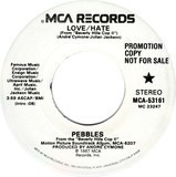 Love/Hate - Pebbles
