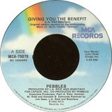 Giving You The Benefit - Pebbles