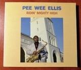 Mighty High / Oh My God - Pee Wee Ellis