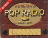 The History Of Pop Radio Vol. 2 1940 - 1951 - Peggy Lee / Patti Paige / Dinah Shore a.o.