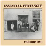 Essential Pentangle Volume Two - Pentangle