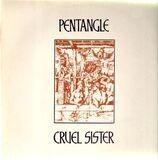 Cruel Sister - Pentangle