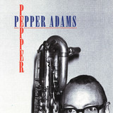 Pepper - Pepper Adams