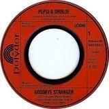Goodbye Stranger - Pepsi & Shirlie