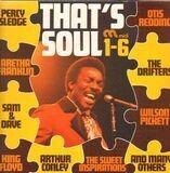 That's Soul 1-6 - Percy Sledge, Aretha Franklin, Sam & Dave, a.o.