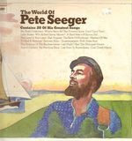 The World Of - Pete Seeger