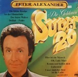 Die Goldenen Super 20 - Peter Alexander