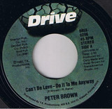 Can't Be Love - Do It To Me Anyway - Peter Brown