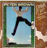 Crank It Up (Funk Town) (Part 1 & 2) - Peter Brown