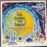 Der Barbier von Bagdad - Peter Cornelius , Elisabeth Schwarzkopf , Nicolai Gedda , Oskar Czerwenka