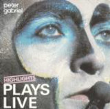 Plays Live - Highlights - Peter Gabriel