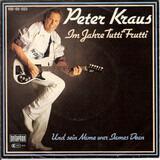 Im Jahre Tutti Frutti - Peter Kraus