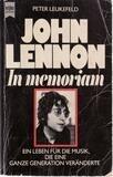 John Lennon. In memoriam - Peter Leukefeld