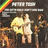 (You Gotta Walk) Don't Look Back - Peter Tosh