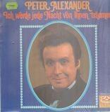 Ich werde jede Nacht von Ihnen träumen - Peter Alexander