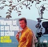 Warum Ist Es Am Rhein So Schön - Peter Alexander