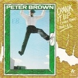 Crank It Up (Funk Town) - Peter Brown