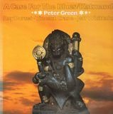 A Case for the blues / Katmandu - Peter Green