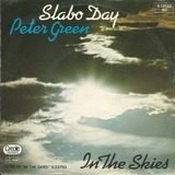 Slabo Day / In The Skies - Peter Green