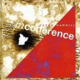 Incoherence - Peter Hammill