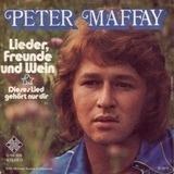 Lieder, Freunde Und Wein - Peter Maffay