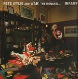 Pete Wylie & Wah! The Mongrel