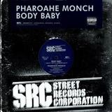 Body Baby - Pharoahe Monch
