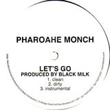 Let's Go - Pharoahe Monch